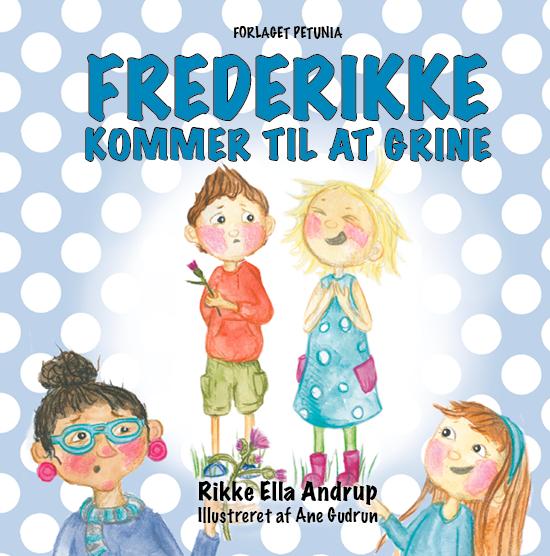 Frederikke kommer til at grine Rikke Ella Andrup kopi