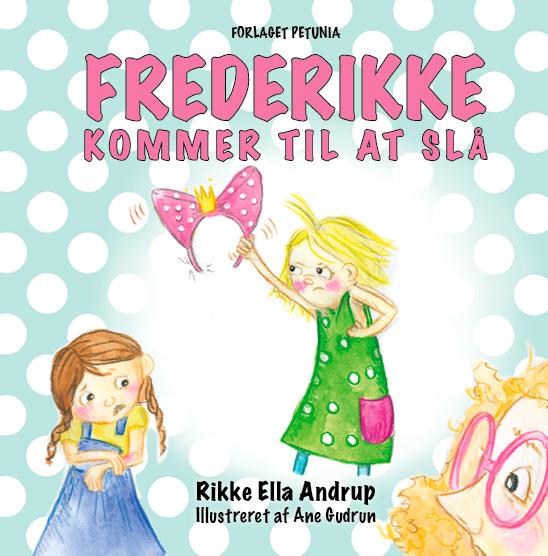 Frederikke kommer til at slaa Rikke Ella Andrup kopi